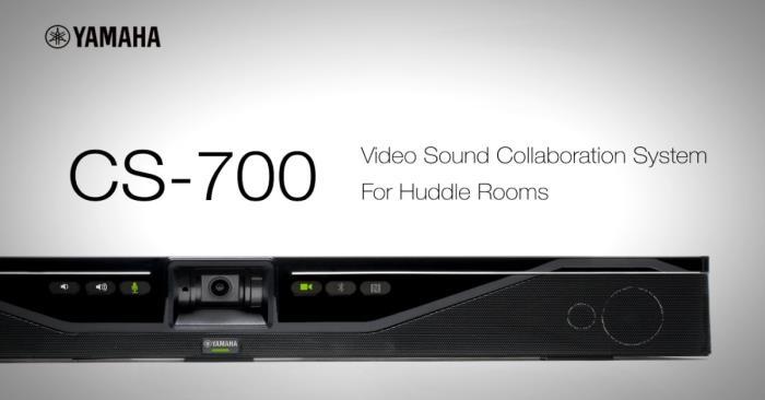 """Independent analysts praise Yamaha CS-700 as """"Huddle Room Powerhouse'"""