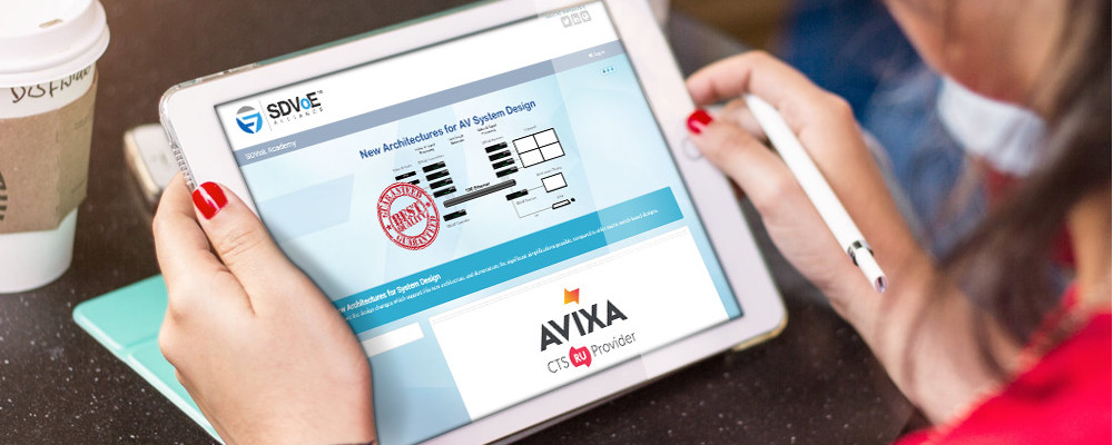 SDVOE TRAINING NOW APPROVED FOR AVIXA CTS RENEWAL UNITS