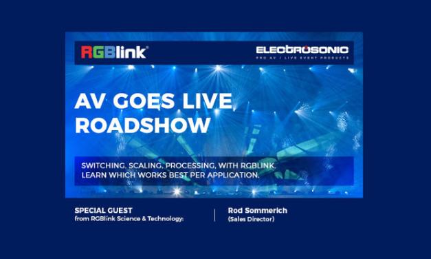 AV GOES LIVE WITH RGBLINK ROADSHOW